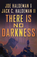There Is No Darkness, Jack C. Haldeman, Joe Haldeman