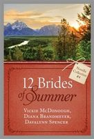 12 Brides of Summer – Novella Collection #4, Vickie McDonough