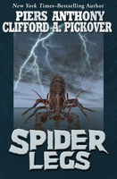 Spider Legs, Clifford A.Pickover, Piers Anthony