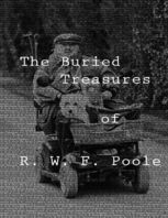 The Buried Treasures, R.W.F.Poole