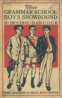 The Grammar School Boys Snowbound / or, Dick & Co. at Winter Sports, H.Irving Hancock