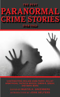 The Best Paranormal Crime Stories Ever Told, Anne Perry, Carole Nelson Douglas, John Helfers, Laura Resnick, Lillian Stewart Carl, Martin H.Greenberg, Max Allan Col, Melville Davisson Post, Michael A.Stackpole, Mike Resnick, Nina Kiriki Hoffman, P.N.Elrod, Patricia Briggs, Simon R.Green, Steve Perry