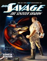 Doc Savage: The Sinister Shadow, Kenneth Robeson