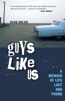 Guys Like Us, Sean Nolan
