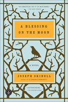 A Blessing on the Moon, Joseph Skibell