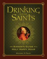 Drinking with the Saints, Michael Foley