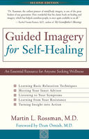Guided Imagery for Self-Healing, Martin L.Rossman