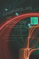 Parabolas of Science Fiction, Brian Attebery, Veronica Hollinger