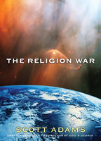 The Religion War, Scott Adams