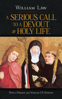 A Serious Call to a Devout and Holy Life, William Law