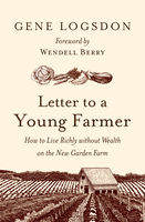 Letter to a Young Farmer, Gene Logsdon