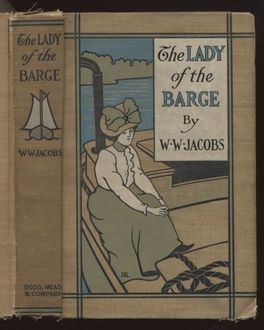 The Lady of the Barge / The Lady of the Barge and Others, Part 1, W.W.Jacobs