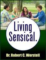 Living Sensible, Robert C.Worstell