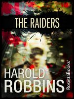 The Raiders, Harold Robbins
