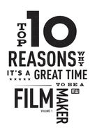 Top Ten Reasons Why It's A Great Time to be A Filmmaker, Michael Wiese Authors