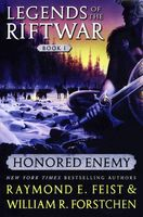 Honored Enemy, Raymond Feist, William Forstchen