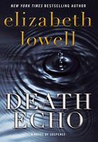 Death Echo, Elizabeth Lowell