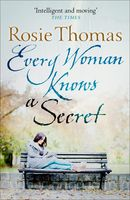 Every Woman Knows a Secret, Rosie Thomas