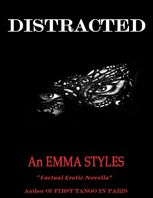 Distracted, Emma Styles