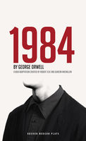 1984 (Theatrical Adaptation), George Orwell