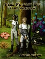 The Flight of the Arrow – The Travis Fletcher Chronicles, Chris Devine