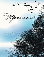 Like Sparrows, Joanna Morey