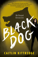 Black Dog, Caitlin Kittredge