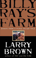 Billy Ray's Farm, Larry Brown