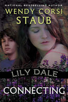 Lily Dale: Connecting, Wendy Corsi Staub