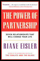 The Power of Partnership, Riane Eisler