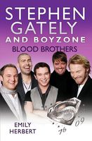 Stephen Gately and Boyzone – Blood Brothers 1976–2009, Emily Herbert