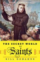 The Secret World of Saints, Bill Donahue