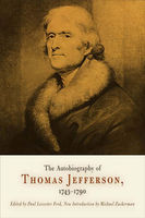 The Autobiography of Thomas Jefferson, 1743–1790, Thomas Jefferson