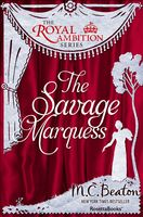 The Savage Marquess, M.C.Beaton