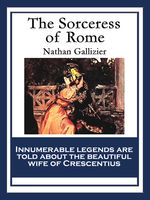 Sorceress of Rome, Nathan Gallizier