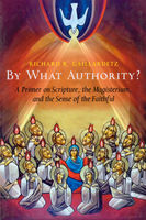 By What Authority, Richard R.Gaillardetz