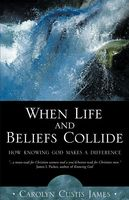 When Life and Beliefs Collide, Carolyn Custis James