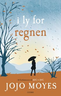 I ly for regnen, Jojo Moyes