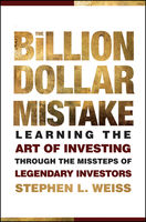 The Billion Dollar Mistake, Stephen Weiss