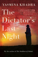 Dictator's Last Night, Yasmina Khadra
