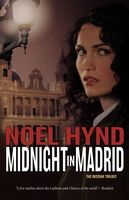 Midnight in Madrid, Noel Hynd