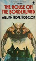 The House on the Borderland, William Hope Hodgson