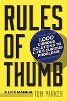 Rules of Thumb, Tom Parker