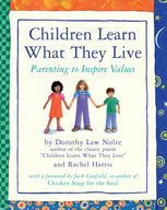 Children Learn What They Live, Dorothy Law Nolte, Rachel Harris