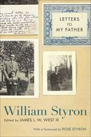 Letters to My Father, William Styron