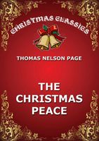 The Christmas Peace, Thomas Nelson Page