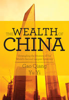 The Wealth of China, Qiang Gao, Yu Yi