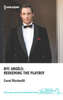 NYC Angels: Redeeming the Playboy, Carol Marinelli