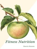 Fitness Nutrition, Darvis Simms