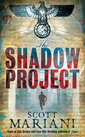 The Shadow Project (Ben Hope, Book 5), Scott Mariani